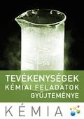 Tevékenységek - kémiai feladatok gyűjteménye