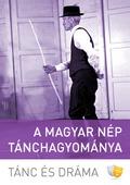 A magyar nép tánchagyománya