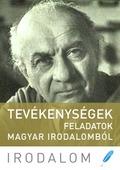 Tevékenységek - feladatok magyar irodalomból