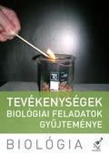Tevékenységek - biológiai feladatok gyűjteménye