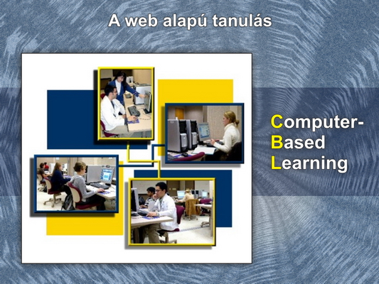 Computer-based Learning (CBL)