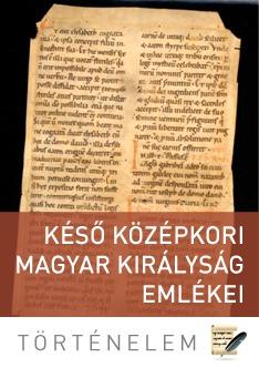 Késő középkori Magyar Királyság emlékei