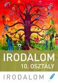 Irodalom - 10. osztály