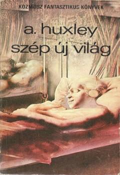 Huxley Szép új világ