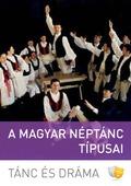 A magyar néptánc típusai