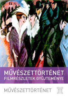 Művészettörténet - filmrészletek gyűjteménye