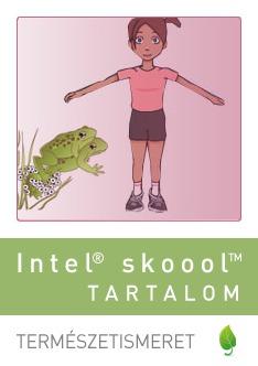 Intel® skoool™ tartalom - Természetismeret